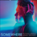 Somewhere - Peter Eldridge