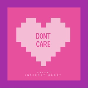 Dont Care - Single Mp3 Download
