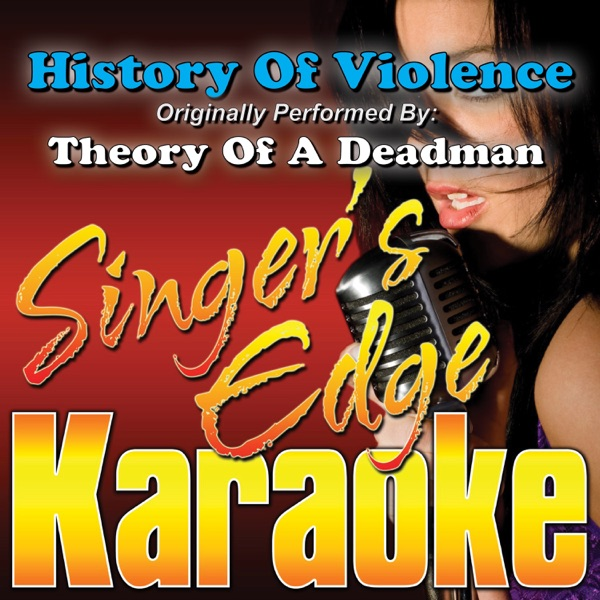 History of Violence (Originally Performed By Theory of a Deadman) [Karaoke Version] - Single