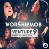 Venture 9: What a Beautiful Name - EP - WorshipMob