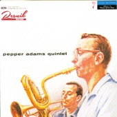 Pepper Adams Quintet - My One and Only Love