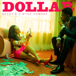 Becky G. - DOLLAR m4a Download
