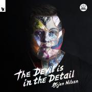 The Devil Is in the Detail - Ørjan Nilsen - Ørjan Nilsen