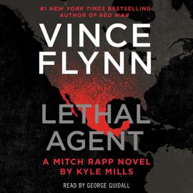 Lethal Agent (Unabridged) - Vince Flynn & Kyle Mills mp3 download