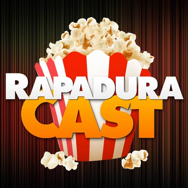 RapaduraCast | Podcast de Cinema