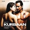 Kurbaan Original Motion Picture Soundtrack
