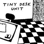 Tiny Desk Unit - Little Metal Teeth