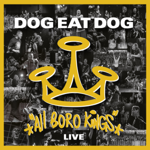 Dog Eat Dog - All Boro Kings - Live