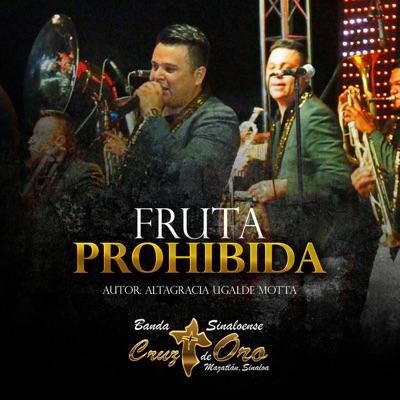 Fruta Prohibida - Single - Banda Cruz de Oro