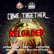 Come Together Riddim Reloaded - EP - Various Artists - Various Artists