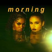 Morning - Teyana Taylor & Kehlani - Teyana Taylor & Kehlani