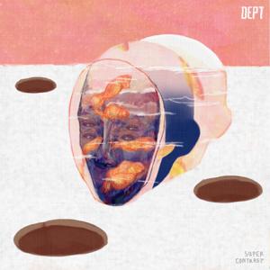 Dept - Super Contrast - EP