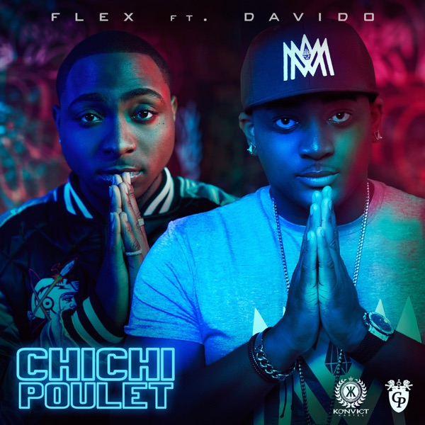 Chichi Poulet (feat. Davido) - Single