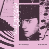 Television Personalities - If I Was Your Girlfirend