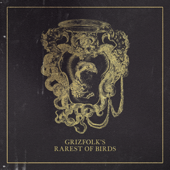 Rarest of Birds Grizfolk album songs, reviews, credits