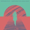 Stephen Puth - Watching You Walk Away artwork