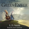 S. D. Smith - The Green Ember  artwork