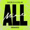 Disciples & Eyelar - All Mine (Sonny Fodera Remix)