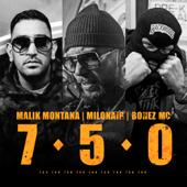 750 (feat. Milonair & Bonez MC)