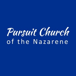 Pursuit Church of the Nazarene: Together on Mission
