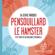Pensouillard le hamster - Serge Marquis