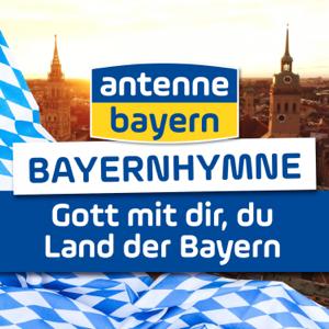 Antenne Bayern - Bayernhymne - Gott mit dir, du Land der Bayern