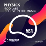 Physics - Believe in the Music