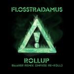 Flosstradamus & Baauer - Roll-Up