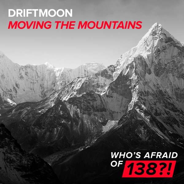 Driftmoon mit Moving the Mountains