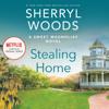 Sherryl Woods - Stealing Home  artwork