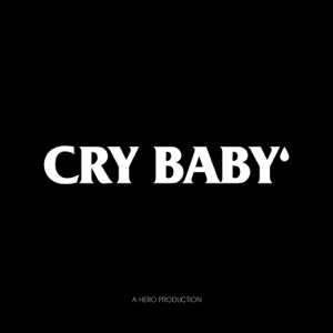 Cry Baby - Single