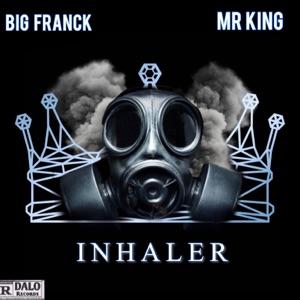 Big Franck & MRKING - Inhaler