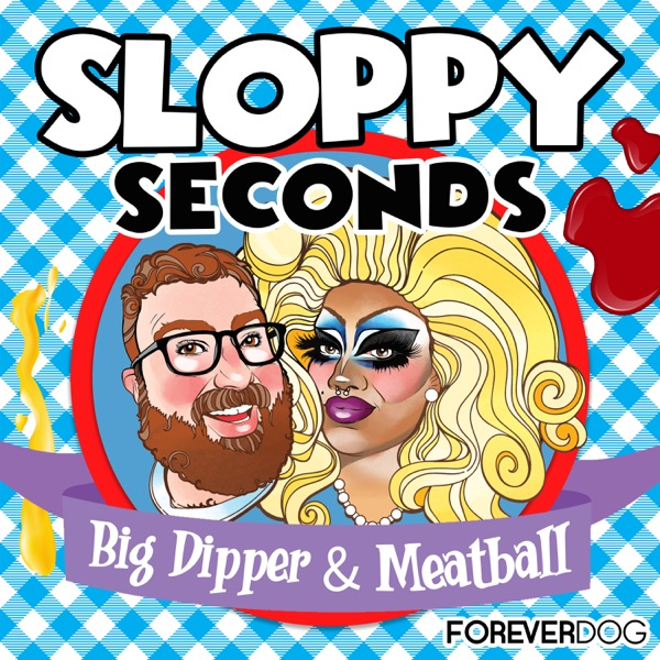 Sloppy Seconds with Big Dipper & Meatball