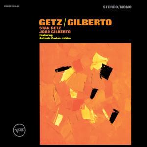 Stan Getz & João Gilberto - Getz/Gilberto (Expanded Edition)