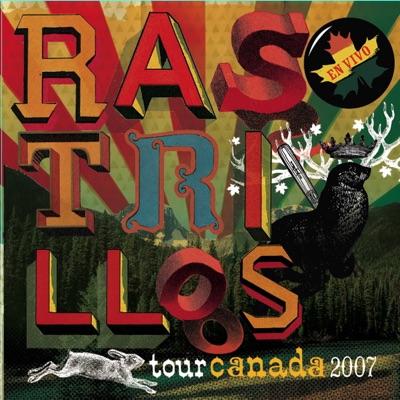 En Vivo Tour Canada 2007 - Rastrillos