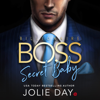 Jolie Day - Billionaire BOSS: Secret Baby  artwork