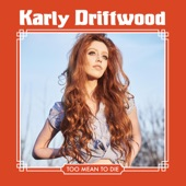 Karly Driftwood - After Hours