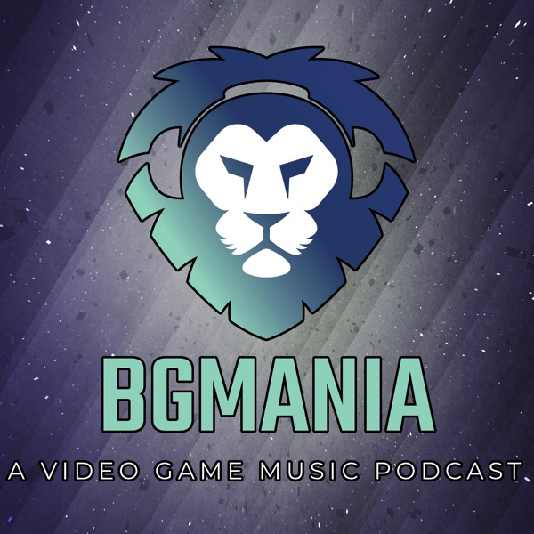 BGMania: A Video Game Music Podcast – Podcast – Podtail