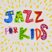 Jazz for Kids - Jazz at Lincoln Center Orchestra & Wynton Marsalis - Jazz at Lincoln Center Orchestra & Wynton Marsalis