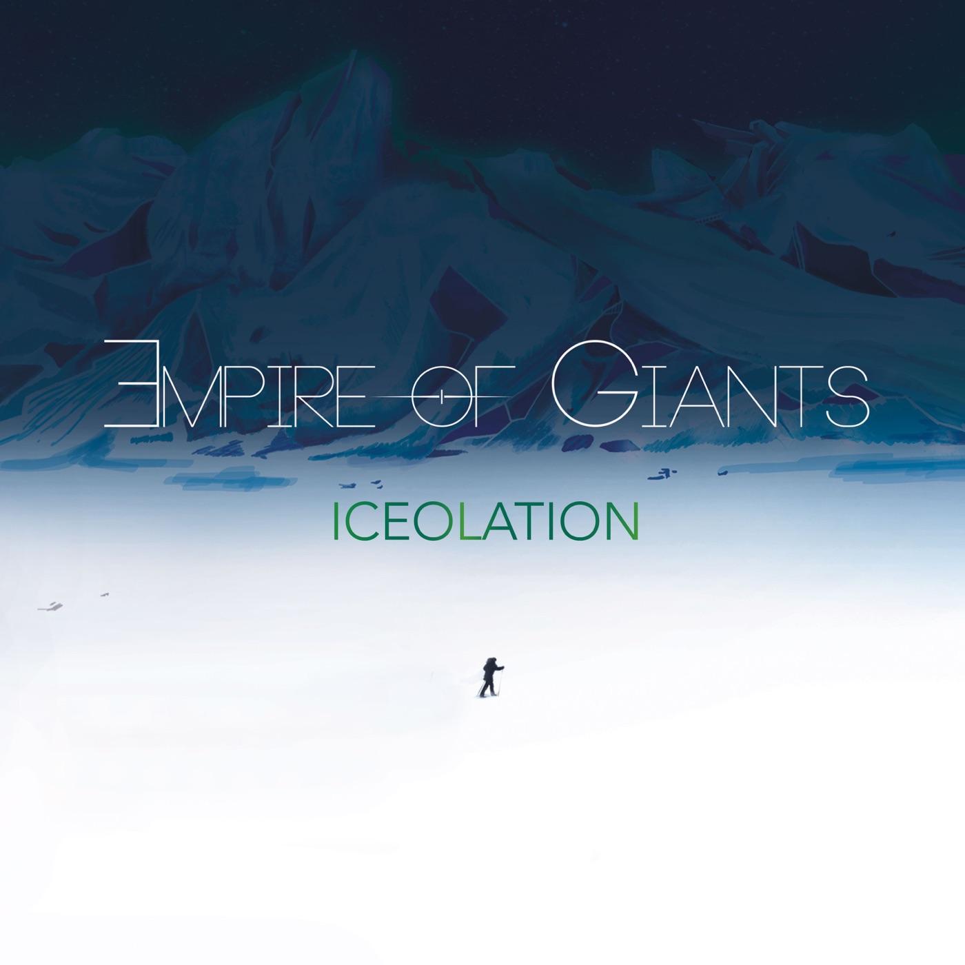 Empire of Giants - Iceolation (2019)