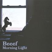 Beeef - Morning Light