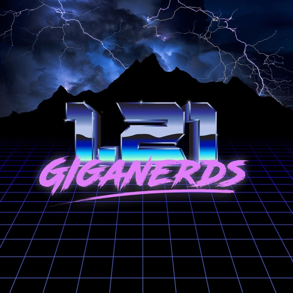 The 1.21 Giganerds podcast feed!