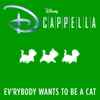 DCappella - Ev'rybody Wants to Be a Cat artwork