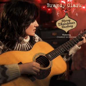 Brandy Clark - Merry Christmas Darling feat. Charlie Worsham