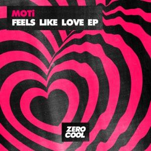 MOTi & Laura White - Feels Like Love