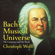 Christoph Wolff - Bach's Musical Universe: The Composer and His Work