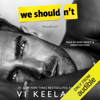 Vi Keeland - We Shouldn't (Unabridged)  artwork