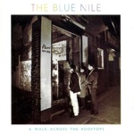The Blue Nile - Stay