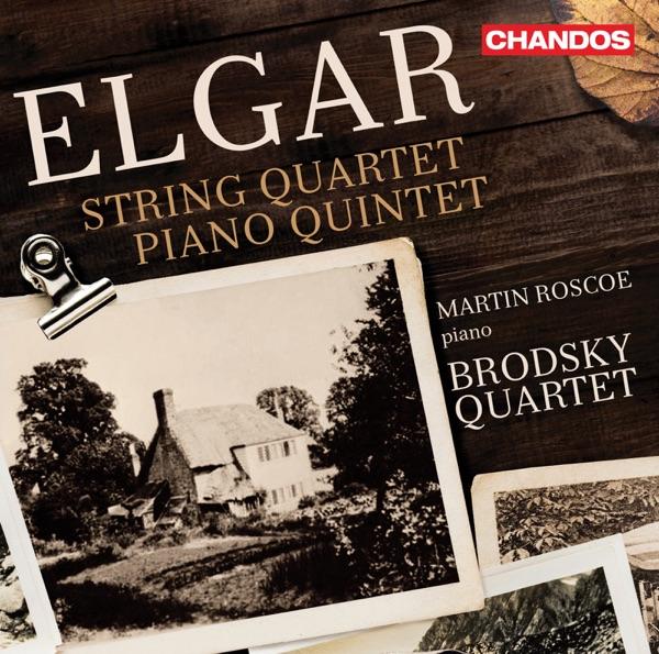 Elgar: String Quartet in E Minor & Piano Quintet in A Minor