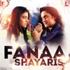 Fanaa Shayaris Single